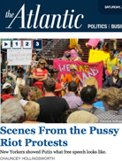 The Atlantic Scenes from the Pussy Riot Protests Chauncey Hollingsworth